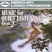Music for Quiet Listening Vol 2
