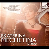 Mussorgsky: Pictures at an Exhibition; Rachmaninov: Etudes-Tableaux, Op. 33; Tchaikovsky / Ekaterina Mechetina, piano
