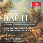 Carl Phillip Emanuel Bach: Second Collection (Part 1) & Fourth COllection, Wq. 56 & 58 / Preethi de Silva, fortepiano & harpsichord