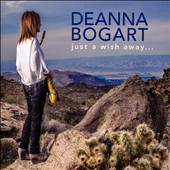 Deanna Bogart: Just a Wish Away...