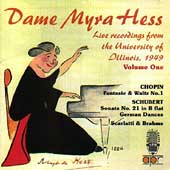 Dame Myra Hess - Live recordings...U. of Illinois Vol 1