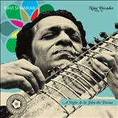 Ravi Shankar: Nine Decades, Vol. 4: A Night At St. John the Divine: Raga In the Cathedral, Dusk To Dawn [Digipak]