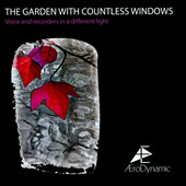 The Garden with Countless Windows' - voice & recorders in a different light / Aerodynamic (trio)