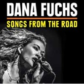 Dana Fuchs: Songs from the Road [CD/DVD]
