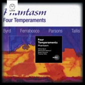 Four Temperaments: Music for viol consort by William Byrd, Alfonso Ferrabosco, Robert Parsons and Thomas Tallis / Phantasm