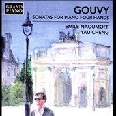Louis Théodore Gouvy (1819-1898): Sonatas (3) for Piano Four Hands / Emile Naoumoff & Yau Cheng, piano