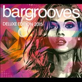 Various Artists: Bargrooves [Deluxe Edition 2015] [Digipak]
