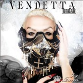 Ivy Queen: Vendetta: Urban