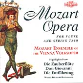 Mozart/Went: Opera excerpts for Flute and String Trio Vol 1