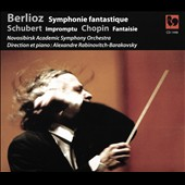 Berlioz: Symphonie Fantastique op. 14; Schubert: Impromptu op. 90 no. 3; Chopin: Fantaisie in F major op. 49 / Alexandre Rabinovitch-Barakovsky, piano and conductor; Novosibirsk ASO