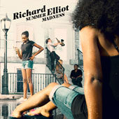 Richard Elliot (Sax): Summer Madness [9/9] *