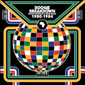 Various Artists: Boogie Breakdown: South African Synth-Disco 1980-1984