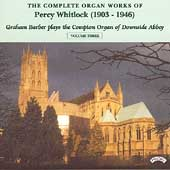 Whitlock: Complete Organ Works Vol 3 / Graham Barber
