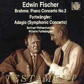 Brahms: Piano Concerto no 2;  Furtwangler: Adagio / Fischer