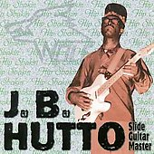 J.B. Hutto: Hip Shakin'