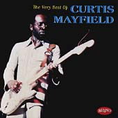 Curtis Mayfield: The Very Best of Curtis Mayfield [Rhino]