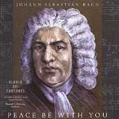 Gloriae Dei Cantores - Peace Be with You - J.S. Bach