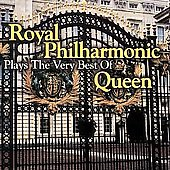 Royal Philharmonic Orchestra: The Royal Philharmonic Plays the Very Best of Queen