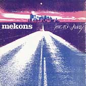 The Mekons: Fear and Whiskey