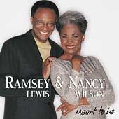 Nancy Wilson/Ramsey Lewis: Meant to Be