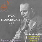 Zino Francescatti Plays Beethoven, Mozart, Ravel in Live Broadcasts 1946;