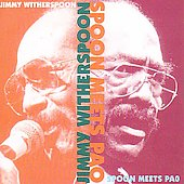Jimmy Witherspoon: Spoon Meets Pao