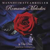 Mannheim Steamroller: Romantic Melodies