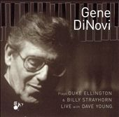 Gene DiNovi: Plays Duke Ellington and Billy Strayhorn Live