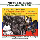 The Jolly Ambulances: Afro-Colombian Funeral Music
