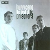 The Prisoners: Hurricane: The Best of the Prisoners