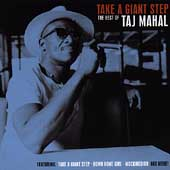 Taj Mahal: Take a Giant Step: The Best of Taj Mahal