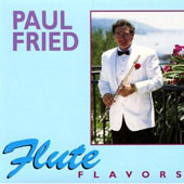Flute Flavors / Paul Fried