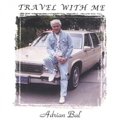 Adrian Bal: Travel With Me