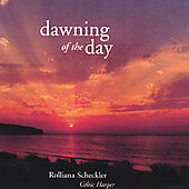 Rolliana Scheckler: Dawning of the Day *