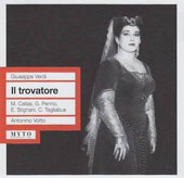 Verdi: Il Trovatore / Carlo Taglibue, Maria Callas, Ebe Stignani, Gino Penno, Giuseppe Modesti, Ebe Ticozzi - Antonio Votto