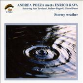 Andrea Pozza: Stormy Weather