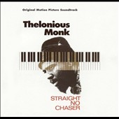Thelonious Monk: Straight No Chaser [Original Motion Picture Soundtrack]