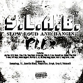 Trae: S.L.A.B.: Slow Loud And Bangin [PA]