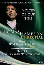 Thomas Hampson in Recital - Mahler: Des Knaben Wunderhorn / Rieger [DVD]