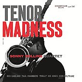 Sonny Rollins/Sonny Rollins Quartet: Tenor Madness [2006]