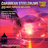 Steelasophical: Caribbean Steeldrums: 20 Most Popular Melodies