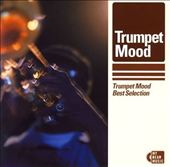 Various Artists: Trumpet Mood: Best Selection
