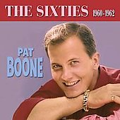 Pat Boone: The Sixties (1960-1962)