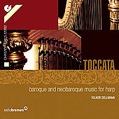 Toccata - Baroque and Neo-Baroque Music for Harp / Sellmann