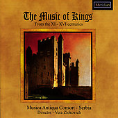 Music of Kings from the 11th through the 16th Centuries