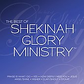 Shekinah Glory Ministry: The Best of Shekinah Glory Ministry [CD/DVD]