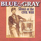 U.S. Military Bands: Blue & Gray: Songs Of The Civil War