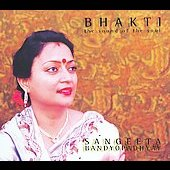 Sangeeta Bandyopadhyay: Bhakti: The Sound of the Soul [Digipak]