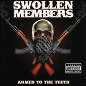 Swollen Members: Armed to the Teeth [PA]