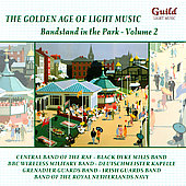 Various Artists: The Golden Age of Light Music: Bandstand in the Park, Vol. 2